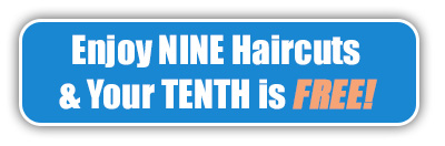 Enjoy Nine Haircuts & Your Tenth is FREE!
